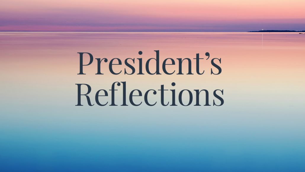 President's Reflections